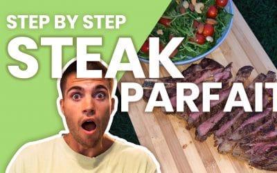 Recette: Steak PARFAIT! – Le step by step